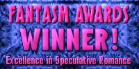 2008 Fantasm Finalist - Best Shapeshifter (non-wolf) Romance