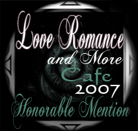 Love Romances Cafe 2007 Honorable Mention - Best Anthology